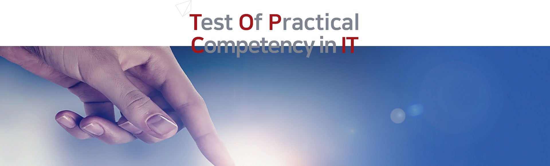 Test Of Practical Competency in IT